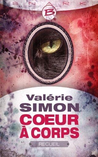COEUR A CORPS - RECUEIL de Valérie Simon Cac_or10
