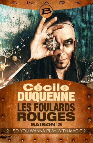 LES FOULARDS ROUGES (Saison 2 # Episode 2) SO YOU WANNA PLAY WITH MAGIC ? de Cécile Duquenne Foular11