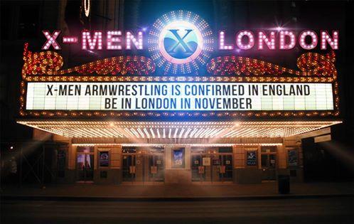 NOVEMBER 2015 . X-MEN ARMWRESTLING LONDON CONFIRMED! Xmen10