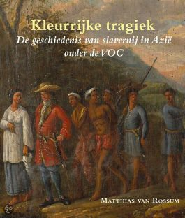 Kleurrijke tragiek – Matthias van Rossum Buk_kl10