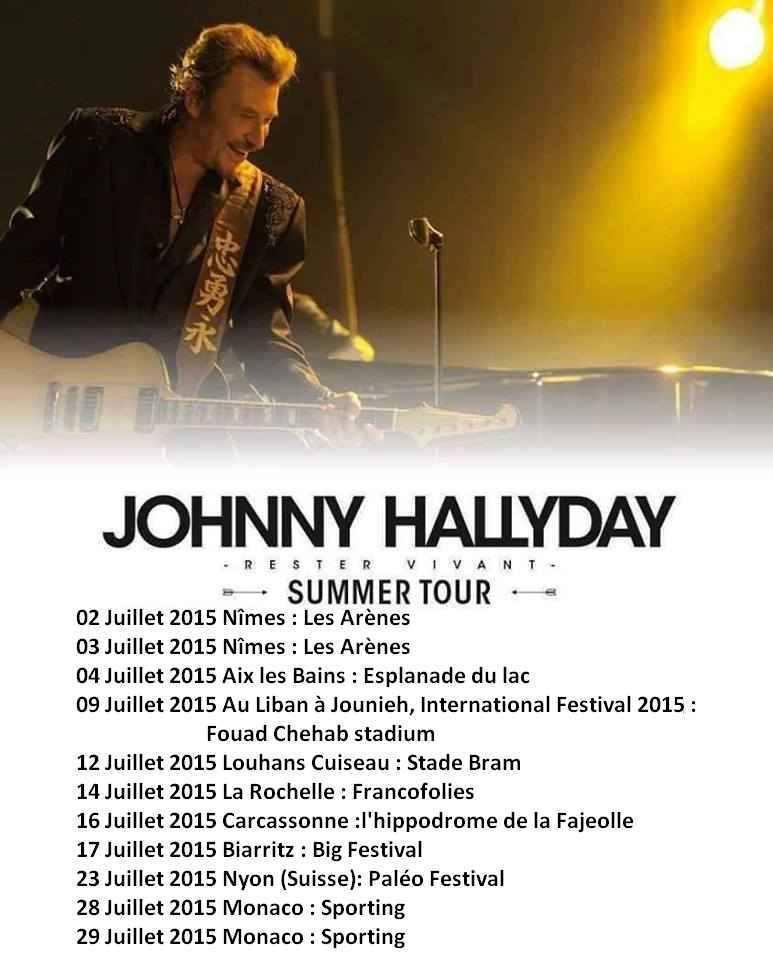 """Tournée 2015/2016 de johnny """"RESTER VIVANT """" Dates de tournée et Part 1 les festivals 11377311"""