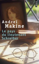 [Makine, Andreï] Le pays du lieutenant Schreiber 97827510