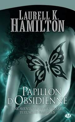 ANITA BLAKE (Tome 09) PAPILLON D'OBSIDIENNE de Laurell K. Hamilton 0909-a10