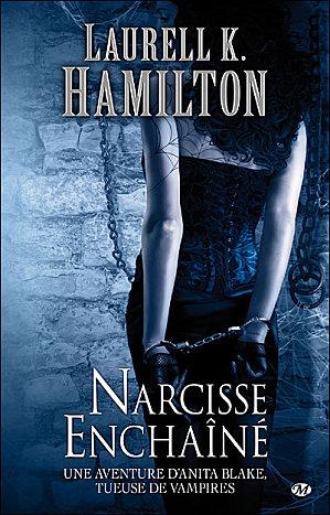 [Hamilton, Laurell K.] Anita Blake, tueuse de vampires - Tome 10: Narcisse Enchainé Narcis11