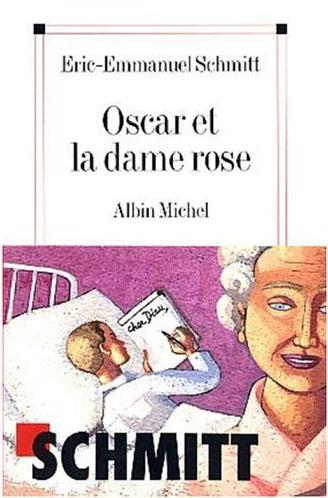 OSCAR ET LA DAME ROSE d'Eric Emmanuel Schmitt Oscar-10
