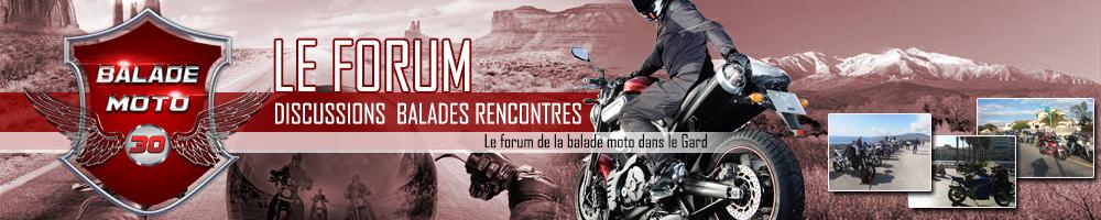 Forum pour les motards du 30 et limitrophes