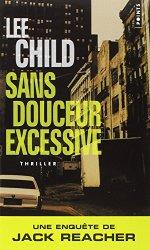 [Child, Lee] Jack Reacher - Tome 10: Sans douceur excessive 51smk510