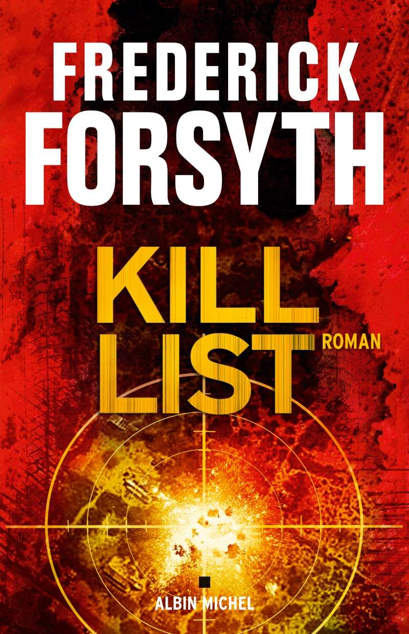 [Forsyth, Frederick] Kill List 97822212