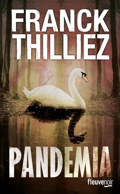 [Thilliez, Franck] Pandemia Couv6310