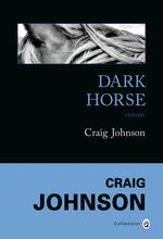 [Johnson, Craig] Walt Longmire - Tome 5: Dark Horse Darkho10