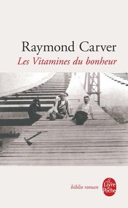 [Carver, Raymond] Les vitamines du bonheur 97822510