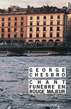 [Chesbro, Georges] Chant funèbre en rouge majeur 97827411