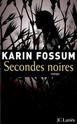 [Fossum, Karin] Secondes noires 26013910