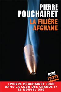 [Pouchairet, Pierre] La filière afghane 151_ph10