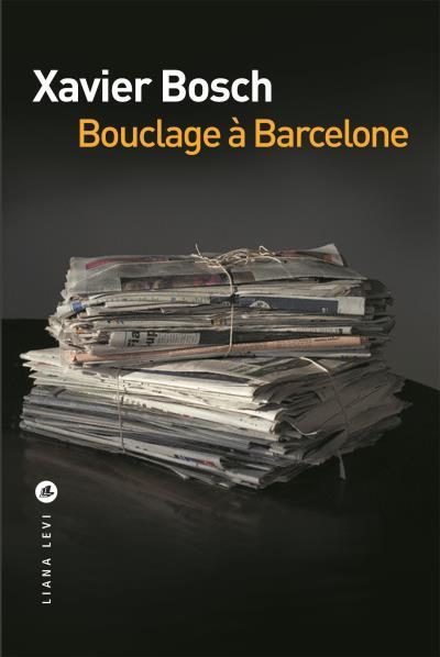 [Bosch, Xavier] Bouclage à Barcelone Boucla11