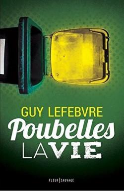 [Lefebvre, Guy] Poubelles la vie Poubel10