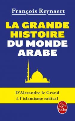 La grande histoire du monde arabe Histoi11