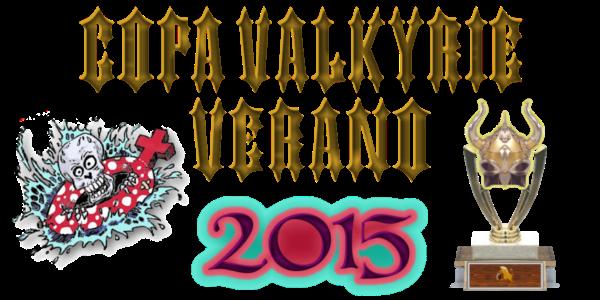 Copa Valkyrie - Verano 2015 - Enviar equipos a la competicion hasta el 21 de Junio Copa_v10