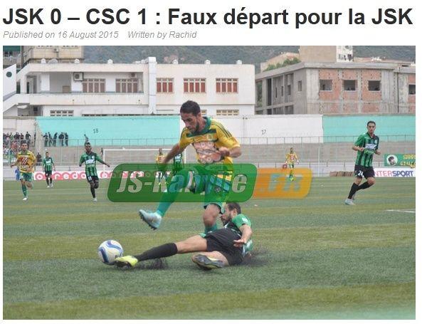 [L1, Journée 1] JS.Kabylie 0 - 1 CS.Constantine (Apres Match) 20150821