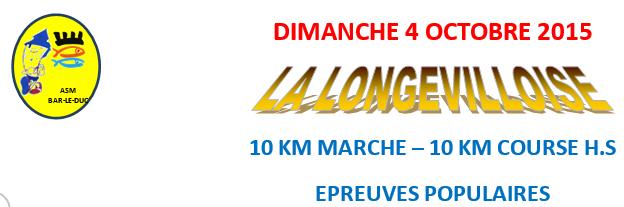 La Longevilloise: 10km; Longeville (55): 04/10/2015 Longev10