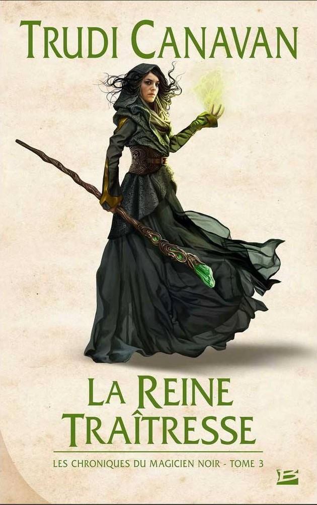Les chroniques du Magicien noir, Tome 3 : La Reine traitresse 11218510
