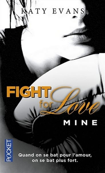 Fight for love, Tome 2 : Mine Mine10