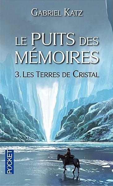 Le puits des Mémoires, Tome 3 : Les terres de cristal Mymoir10