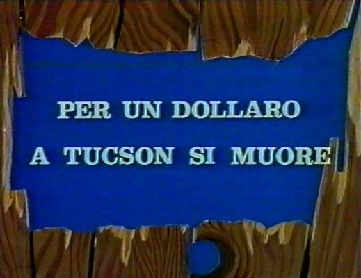 On Meurt à Tucson - Per un dollaro a Tucson si muore - 1964 - Cesare Canevari  Qf73g710