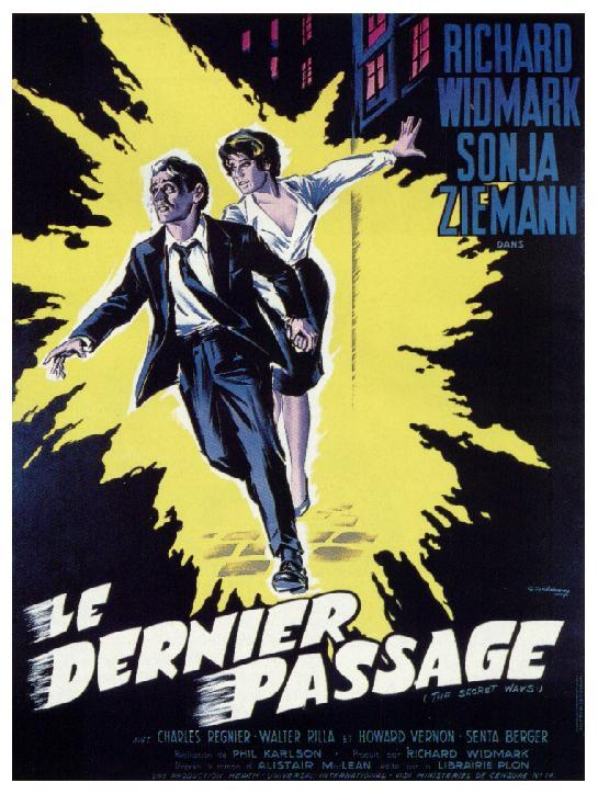 Le dernier passage- The secret ways-1961- Phil Karlson 4092110