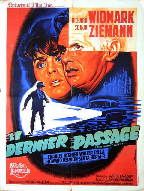 Le dernier passage- The secret ways-1961- Phil Karlson 5244010