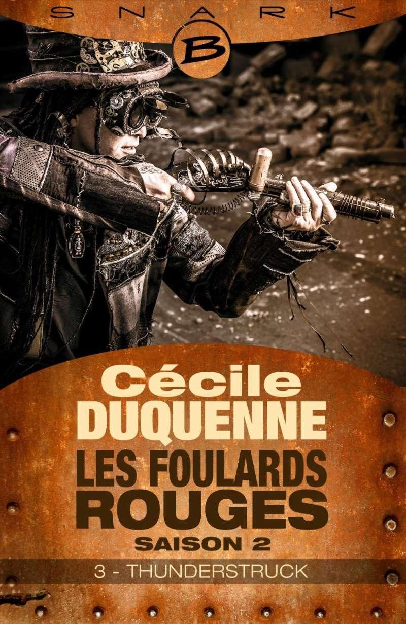 DUQUENNE Cécile - LES FOULARDS ROUGES - Saison 2, Episode 3 : Thunderstruck Duquen13