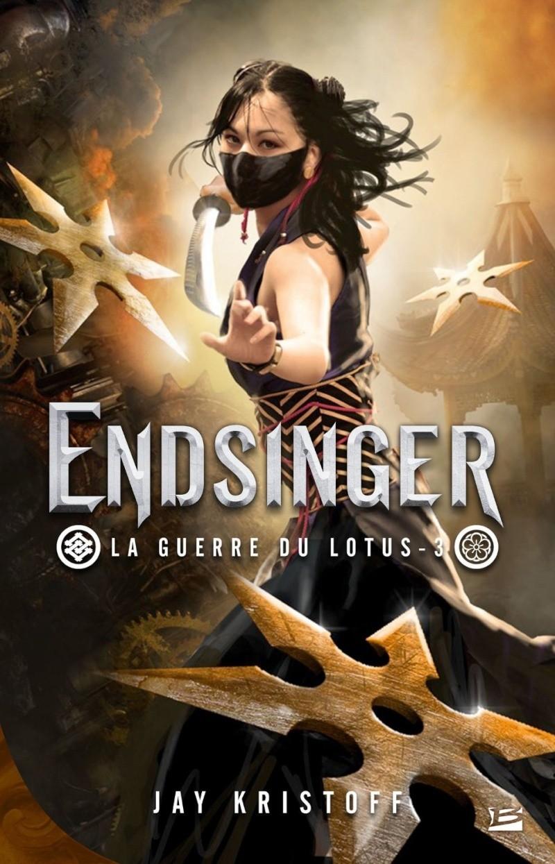 KRISTOFF Jay - LA GUERRE DU LOTUS - Tome 3 : Endsinger Endsin10