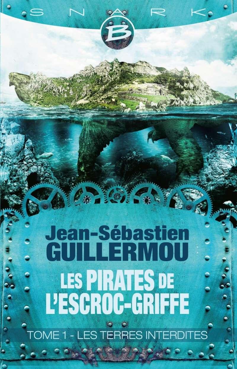 GUILLERMOU Jean-Sébastien - LES PIRATES DE L'ESCROC-GRIFFE - Tome 1 : Les Terres Interdites Guille10