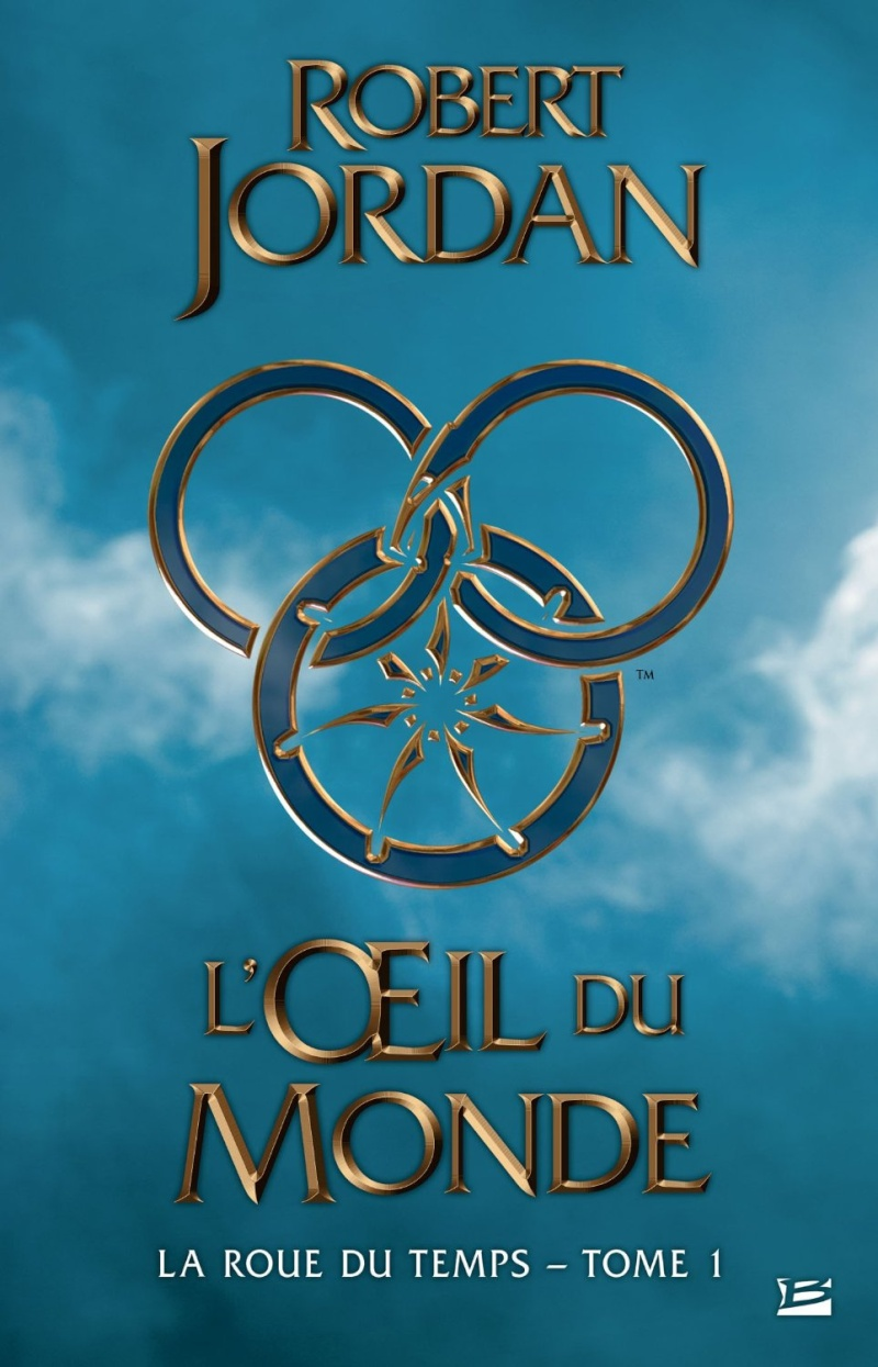 JORDAN Robert - LA ROUE DU TEMPS - Tome 1 : L'oeil du Monde Jordan10