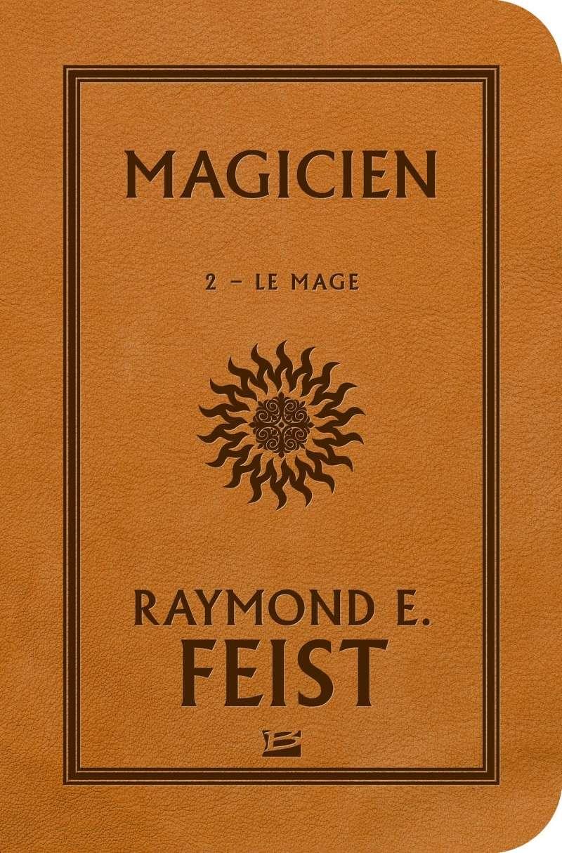 FEIST Raymond E. - MAGICIEN  - Tome 2 : Le Mage Le_mag10