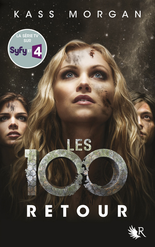 MORGAN Kass - Les 100 - Tome 3 : Retour Les-1011
