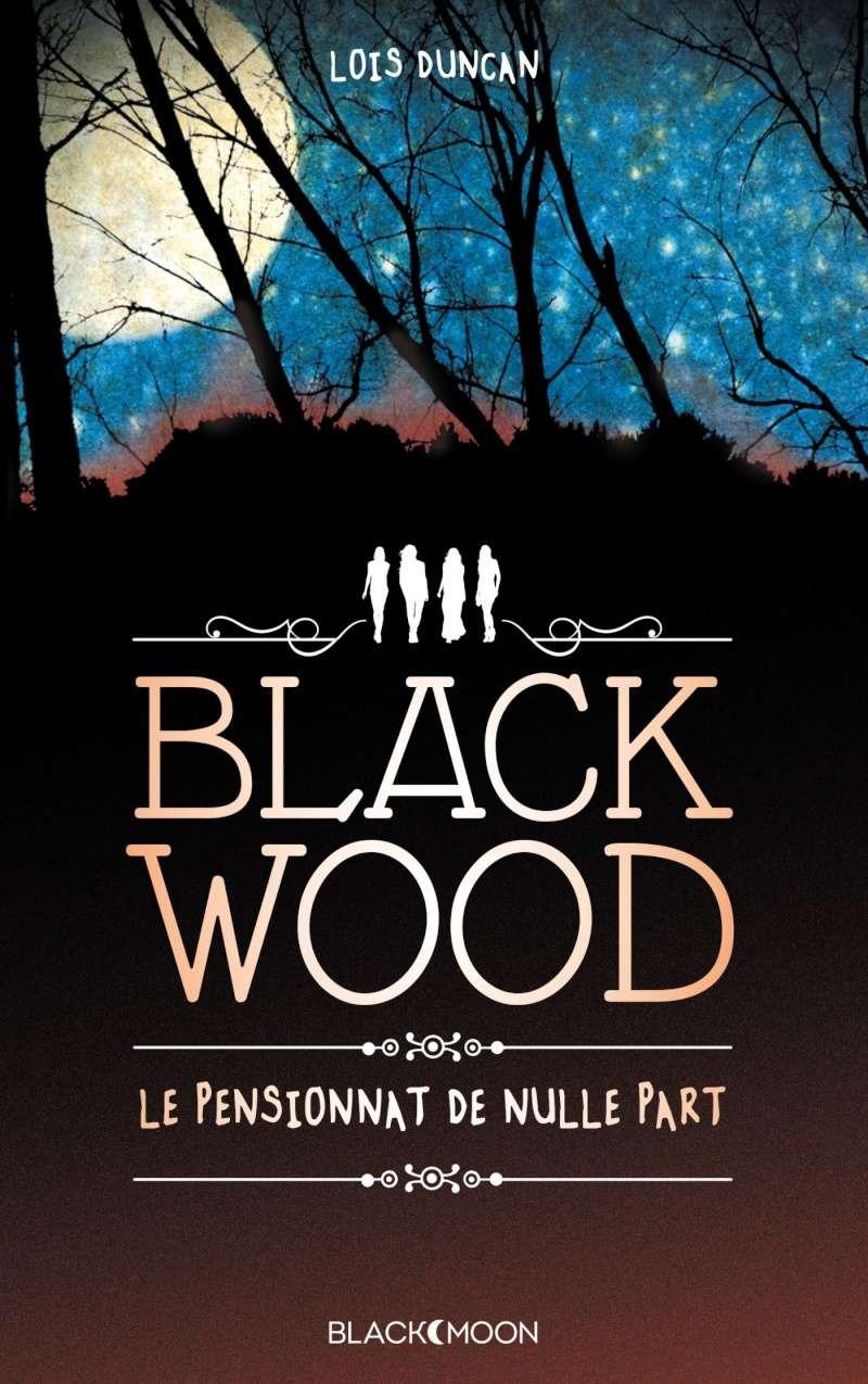 DUNCAN Lois - Blackwood, le pensionnat de nulle part True-b10