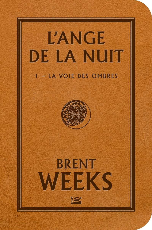 WEEKS Brent - L'ANGE DE LA NUIT - Tome 1 : La voie des ombres Weeks10