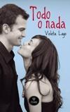 Todo o nada - Violeta Lago Todoon10