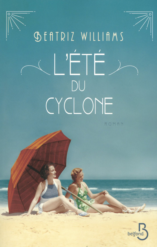 L'été du Cyclone de Beatriz Williams 97827110