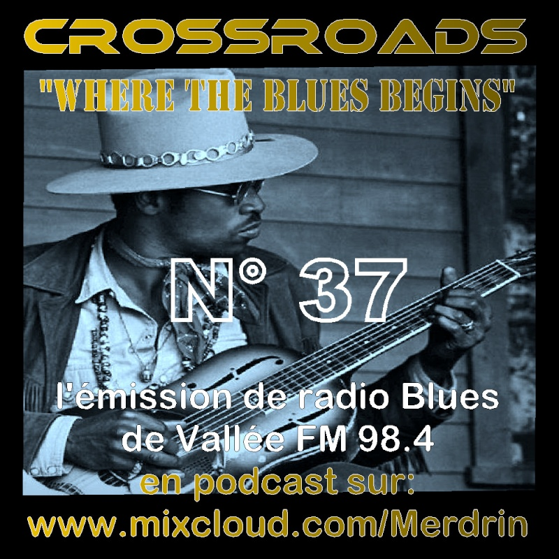 CROSSROADS la radio Blues - Page 12 Pub3710