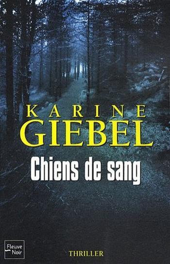 Chiens de sang de Karine Giebel  Chiens10