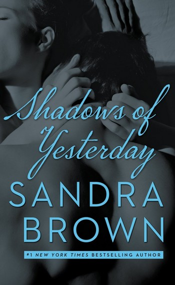 Shadows of Yesterday de Sandra Brown Shadow11