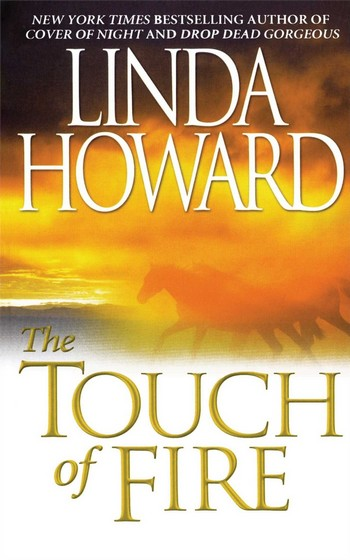A Lady Of The West - Tome 3: The touch of fire de Linda Howard The_to12