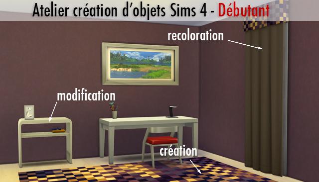 [Sims 4] Atelier création d'objet - Débutant Annonc11