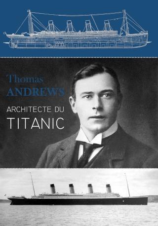 La biographie de Thomas Andrews - Page 6 Couver12