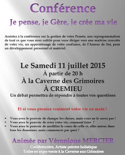 """Le 11 Juillet 2015 Conférence """"Je Pense, Je Gère, Je Crée ma Vie"""" Confer10"""
