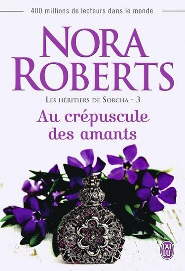 Les Héritiers de Sorcha - Tome 3 : Au crépuscule des amants de Nora Roberts Au_cry10