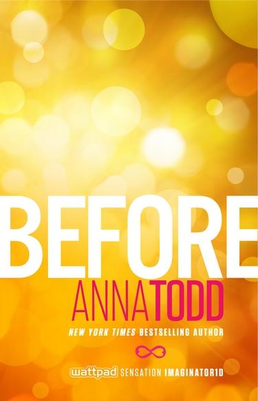 Saison 1 : Before d'Anna Todd Before10