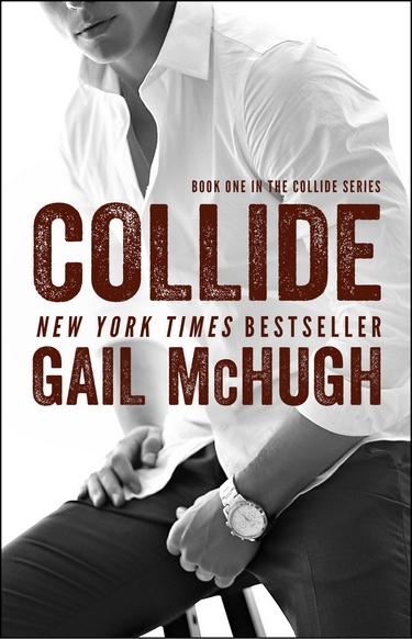 Collide - Tome 1 : À ta merci de Gail McHugh  Collid10